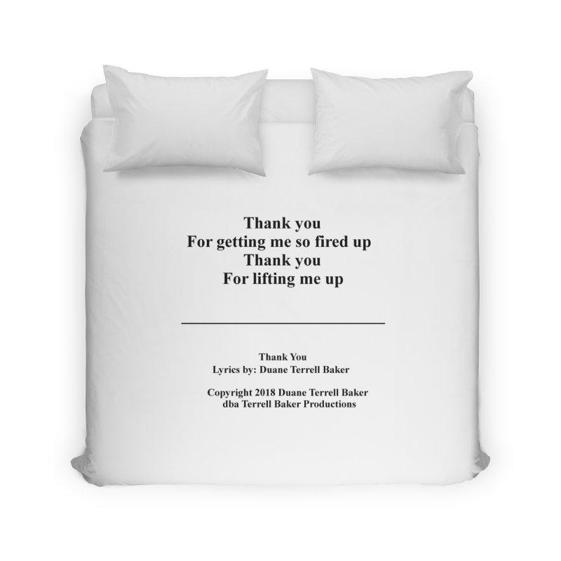 ThankYou_TerrellBaker2018TroubleGetOuttaMyWayAlbum_PrintedLyrics_MerchandiseArtwork_04012019 Home Duvet by Duane Terrell Baker - Authorized Artwork, etc
