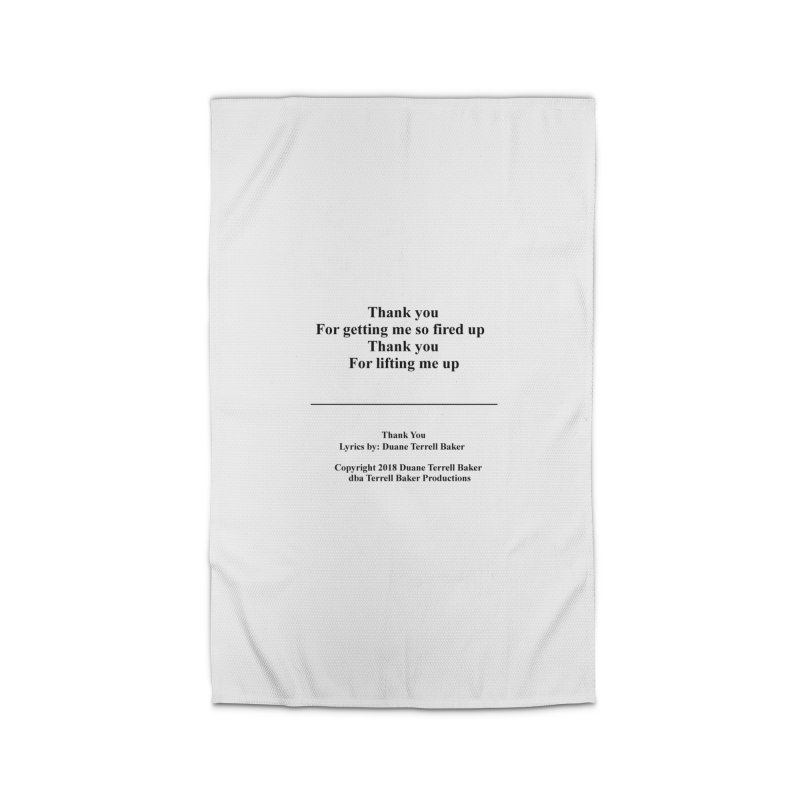 ThankYou_TerrellBaker2018TroubleGetOuttaMyWayAlbum_PrintedLyrics_MerchandiseArtwork_04012019 Home Rug by Duane Terrell Baker - Authorized Artwork, etc