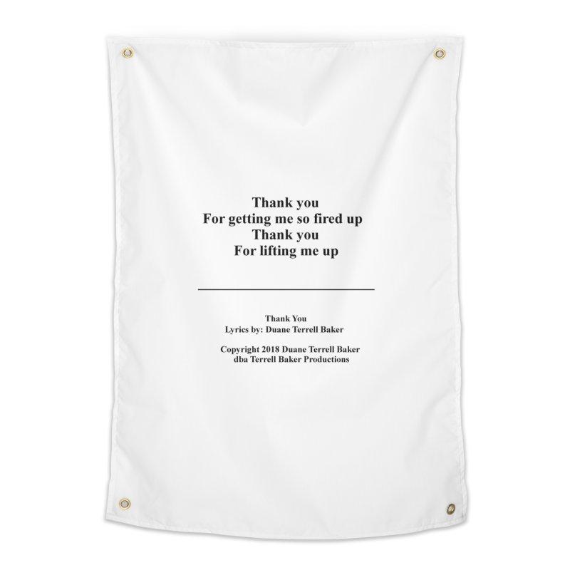 ThankYou_TerrellBaker2018TroubleGetOuttaMyWayAlbum_PrintedLyrics_MerchandiseArtwork_04012019 Home Tapestry by Duane Terrell Baker - Authorized Artwork, etc