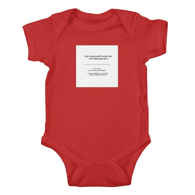 IGotAHome_TerrellBaker2018TroubleGetOuttaMyWayAlbum_PrintedLyrics_MerchandiseArtwork_04012019 Kids Baby Bodysuit by Duane Terrell Baker - Authorized Artwork, etc
