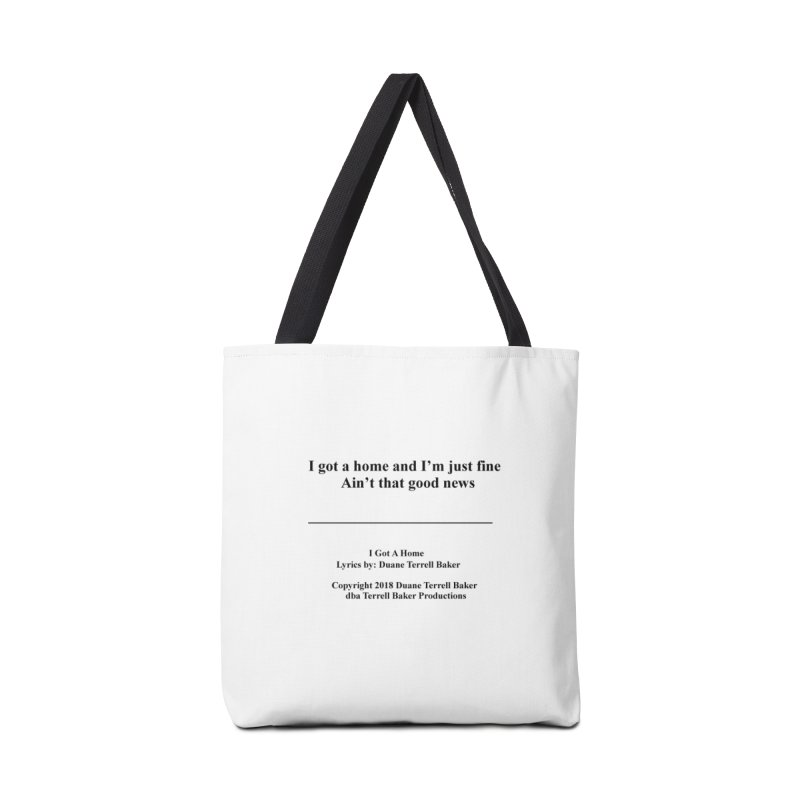 IGotAHome_TerrellBaker2018TroubleGetOuttaMyWayAlbum_PrintedLyrics_MerchandiseArtwork_04012019 Accessories Tote Bag Bag by Duane Terrell Baker - Authorized Artwork, etc