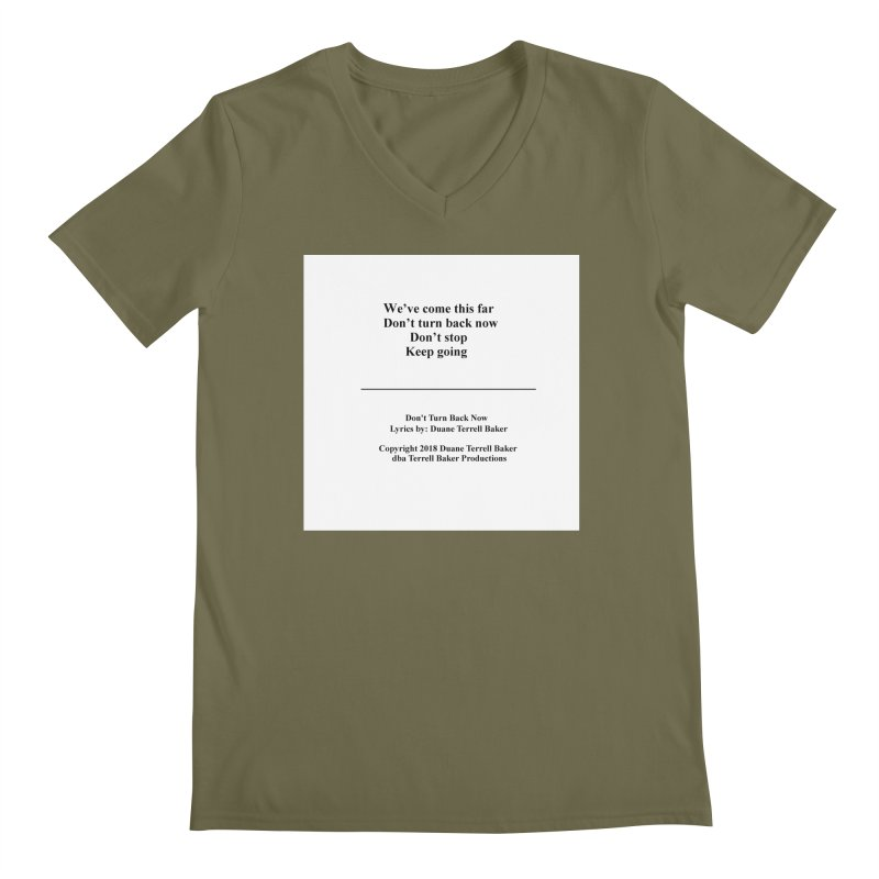 DontTurnBackNow_TerrellBaker2018TroubleGetOuttaMyWayAlbum_PrintedLyrics_MerchandiseArtwork04012019 Men's Regular V-Neck by Duane Terrell Baker - Authorized Artwork, etc