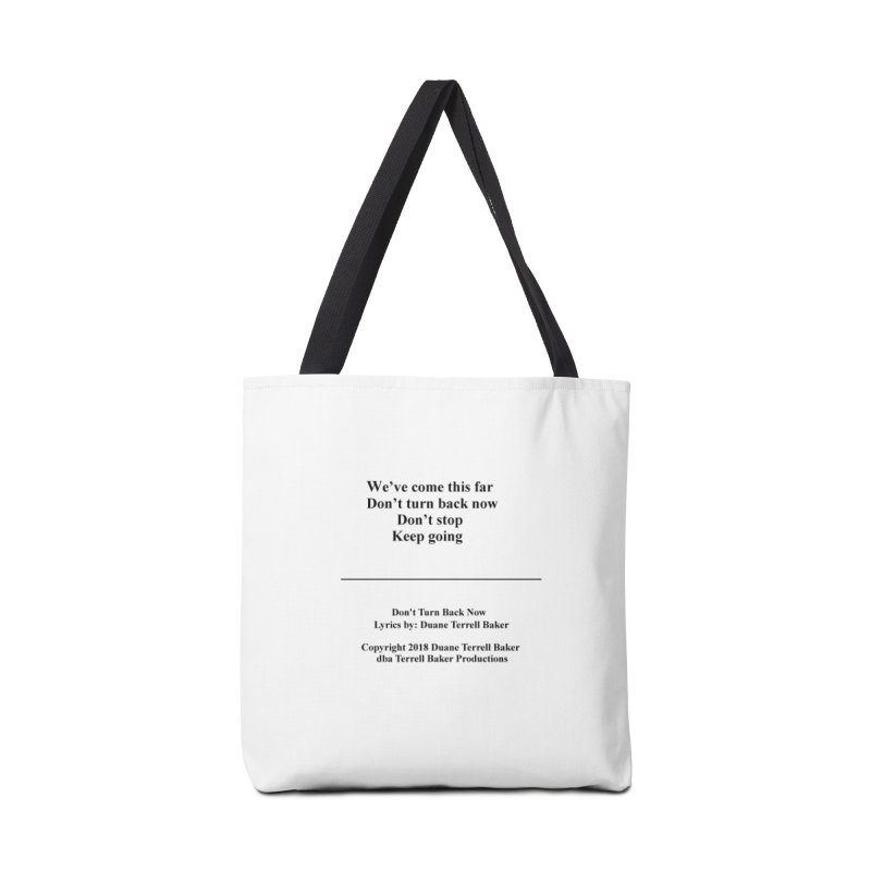 DontTurnBackNow_TerrellBaker2018TroubleGetOuttaMyWayAlbum_PrintedLyrics_MerchandiseArtwork04012019 Accessories Tote Bag Bag by Duane Terrell Baker - Authorized Artwork, etc