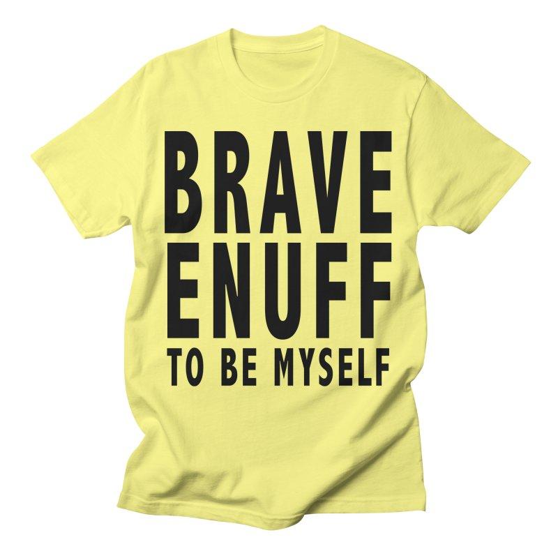 Brave Enuff Blk Women's T-Shirt by Terry Bradford Store