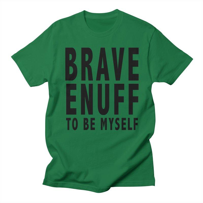 Brave Enuff Blk Men's T-Shirt by Terry Bradford Store