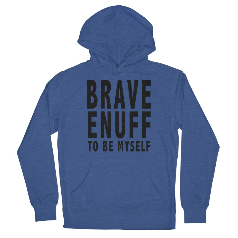 Brave Enuff Blk Women's Pullover Hoody by Terry Bradford Store