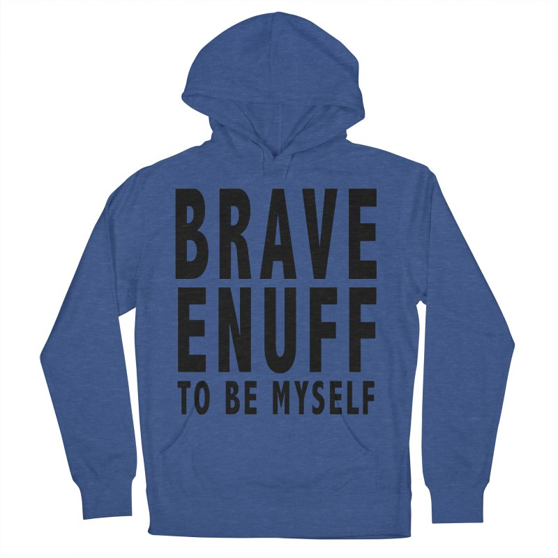 Brave Enuff Blk Men's French Terry Pullover Hoody by Terry Bradford Store