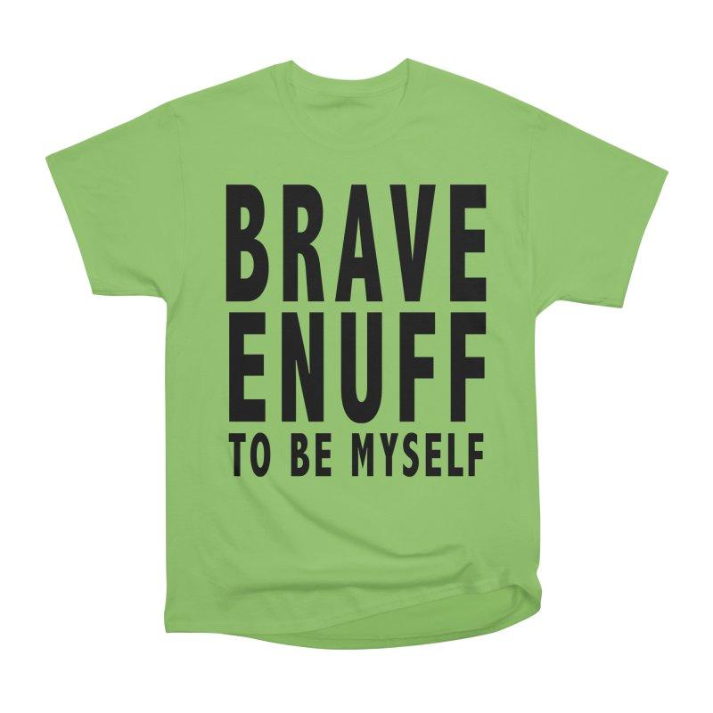 Brave Enuff Blk Women's Heavyweight Unisex T-Shirt by Terry Bradford Store