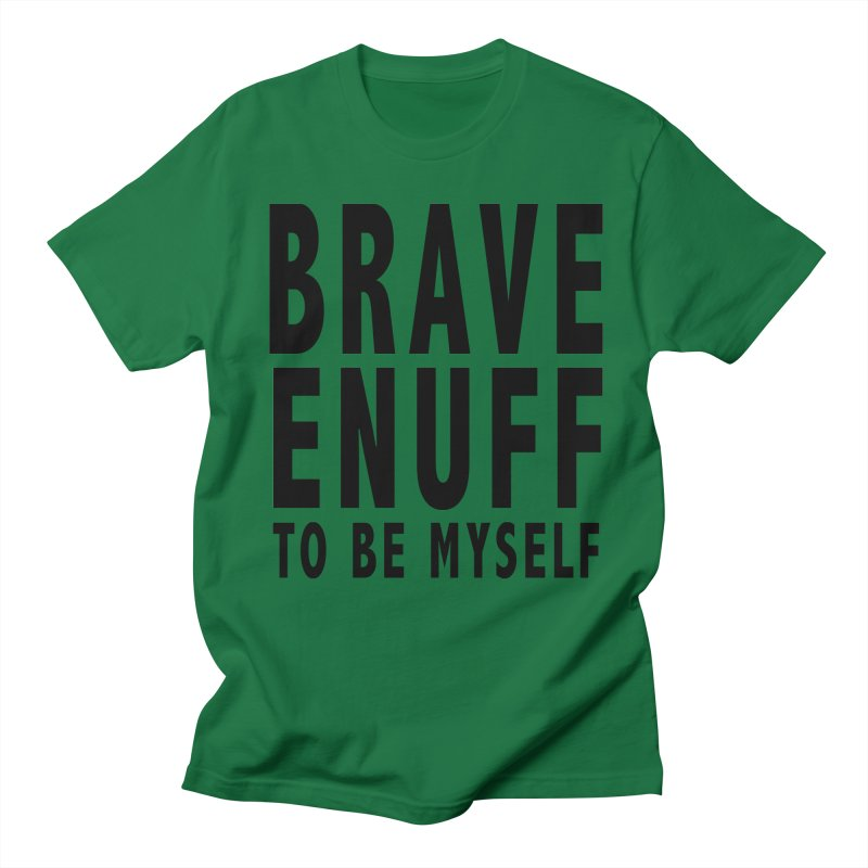 Brave Enuff Blk Men's T-Shirt by Terry Bradford Store