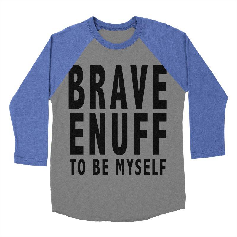 Brave Enuff Blk Men's Baseball Triblend Longsleeve T-Shirt by Terry Bradford Store