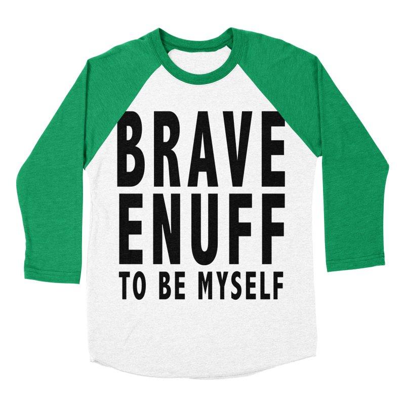Brave Enuff Blk Men's Longsleeve T-Shirt by Terry Bradford Store