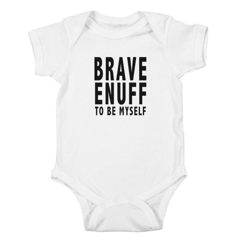 Brave Enuff Blk Kids Baby Bodysuit by Terry Bradford Store