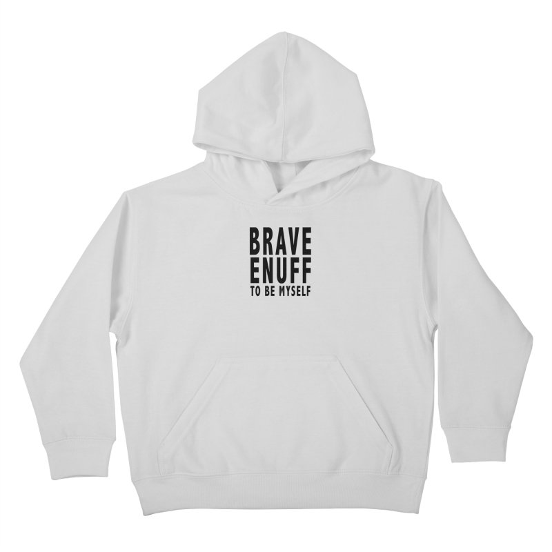 Brave Enuff Blk Kids Pullover Hoody by Terry Bradford Store