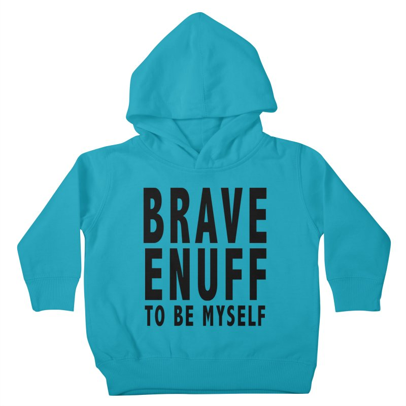 Brave Enuff Blk Kids Toddler Pullover Hoody by Terry Bradford Store