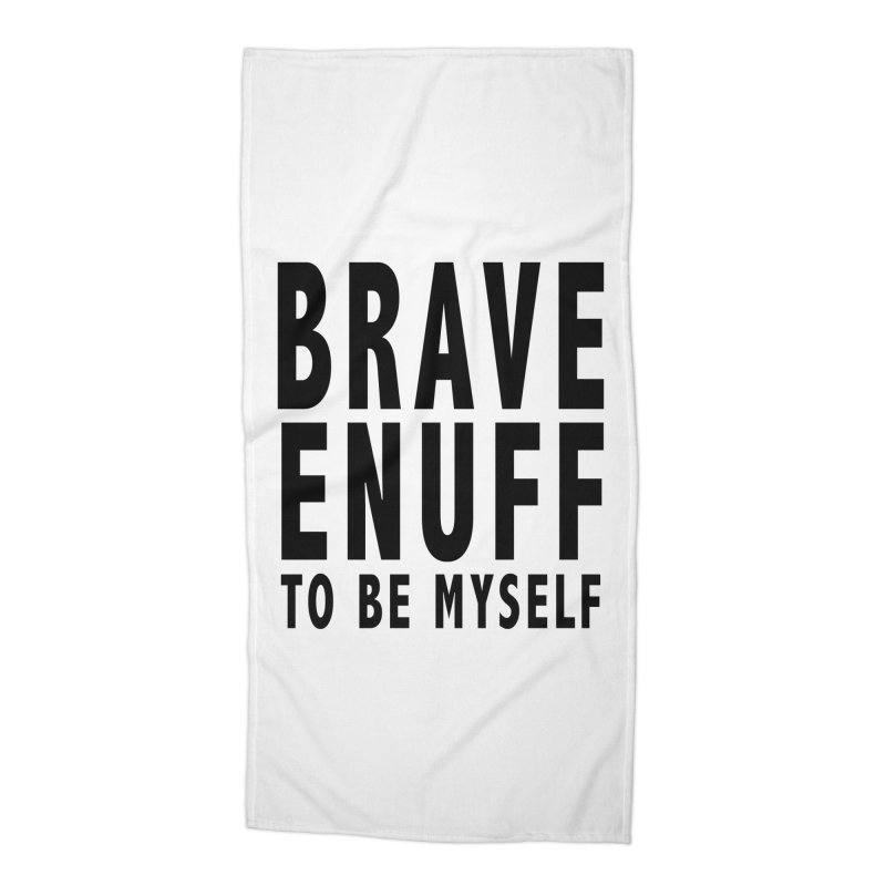 Brave Enuff Blk Accessories Beach Towel by Terry Bradford Store