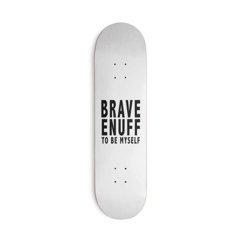 Brave Enuff Blk Accessories Deck Only Skateboard by Terry Bradford Store