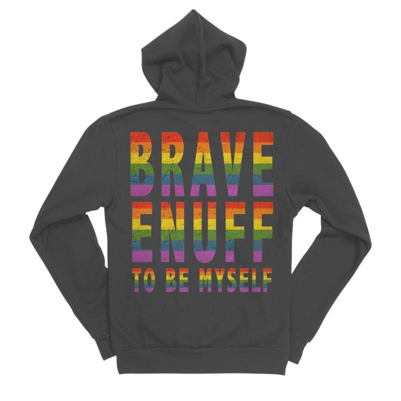 Brave Enuff Rainbow Women's Sponge Fleece Zip-Up Hoody by Terry Bradford Store