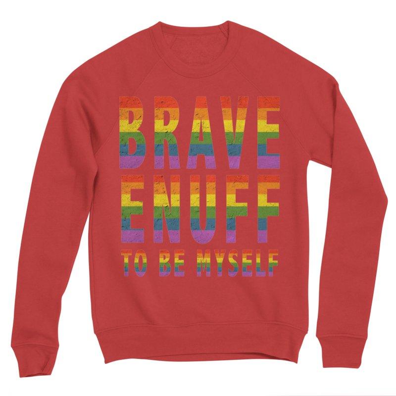 Brave Enuff Rainbow Women's Sponge Fleece Sweatshirt by Terry Bradford Store