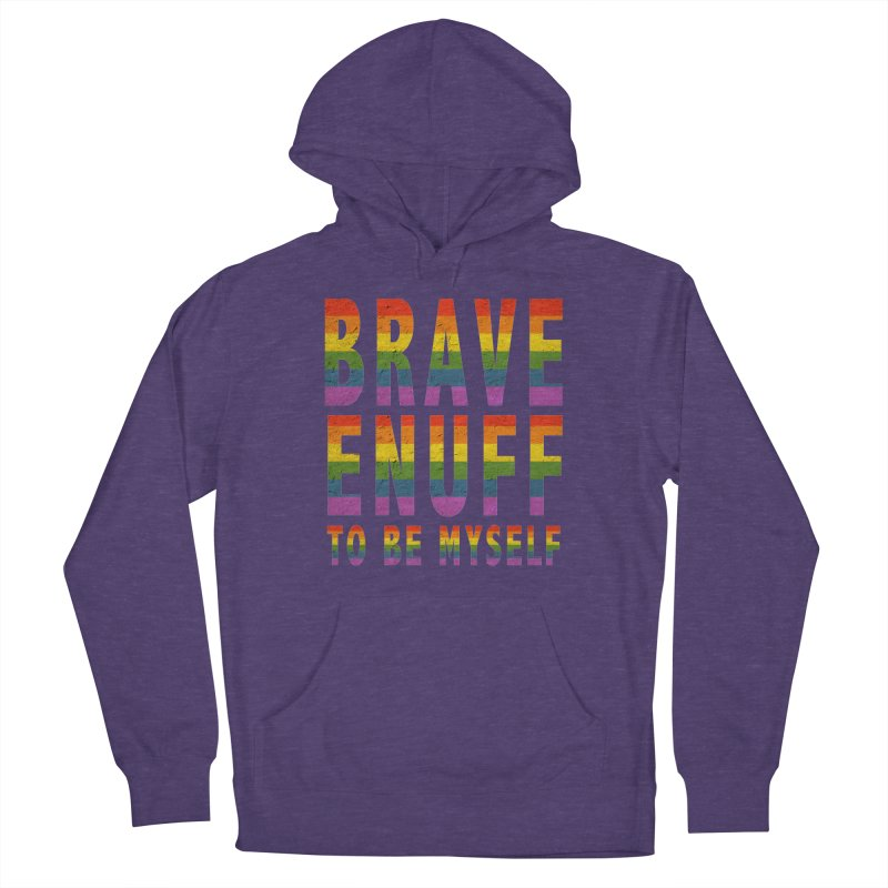 Brave Enuff Rainbow Women's French Terry Pullover Hoody by Terry Bradford Store