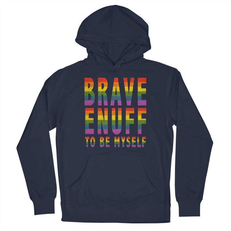 Brave Enuff Rainbow Men's Pullover Hoody by Terry Bradford Store