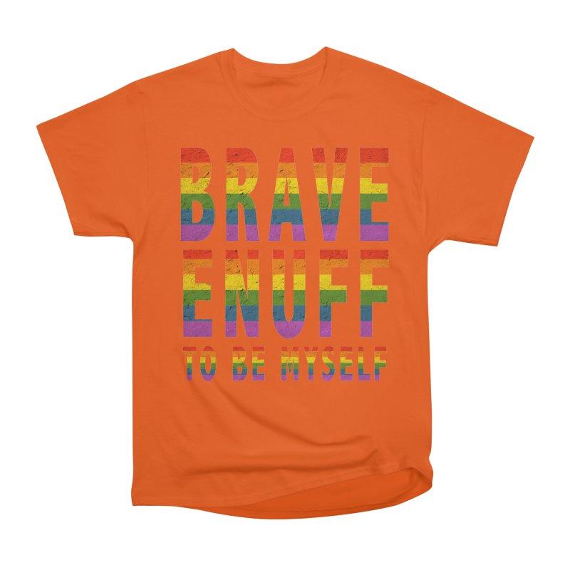 Brave Enuff Rainbow Men's Heavyweight T-Shirt by Terry Bradford Store