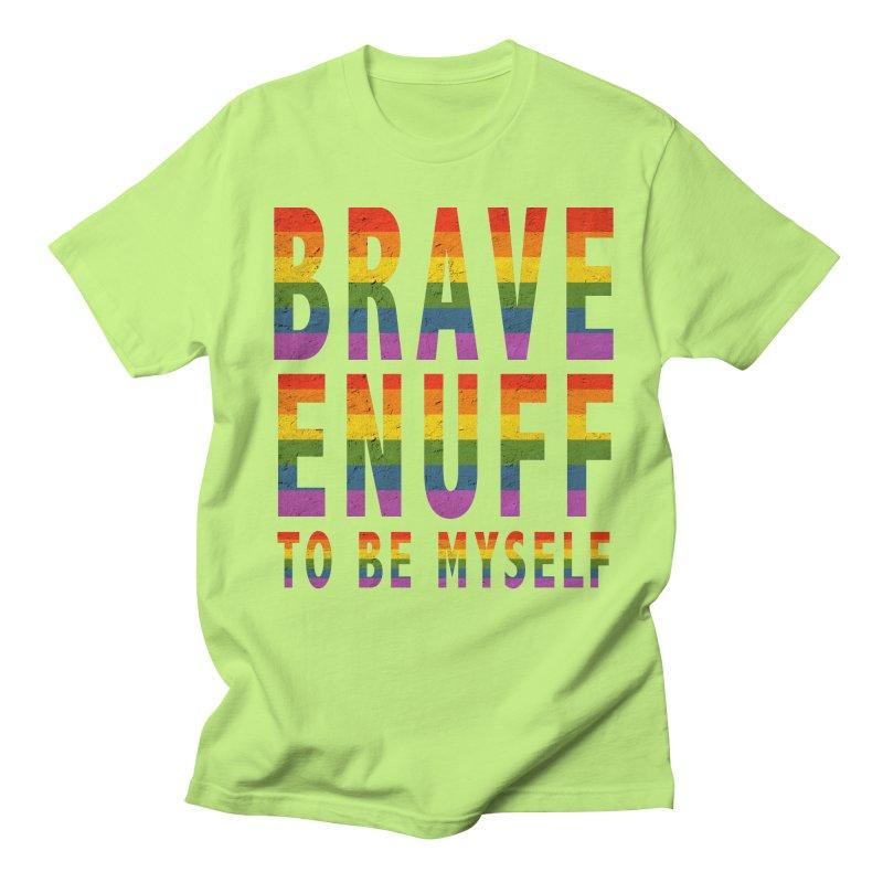 Brave Enuff Rainbow Men's Regular T-Shirt by Terry Bradford Store