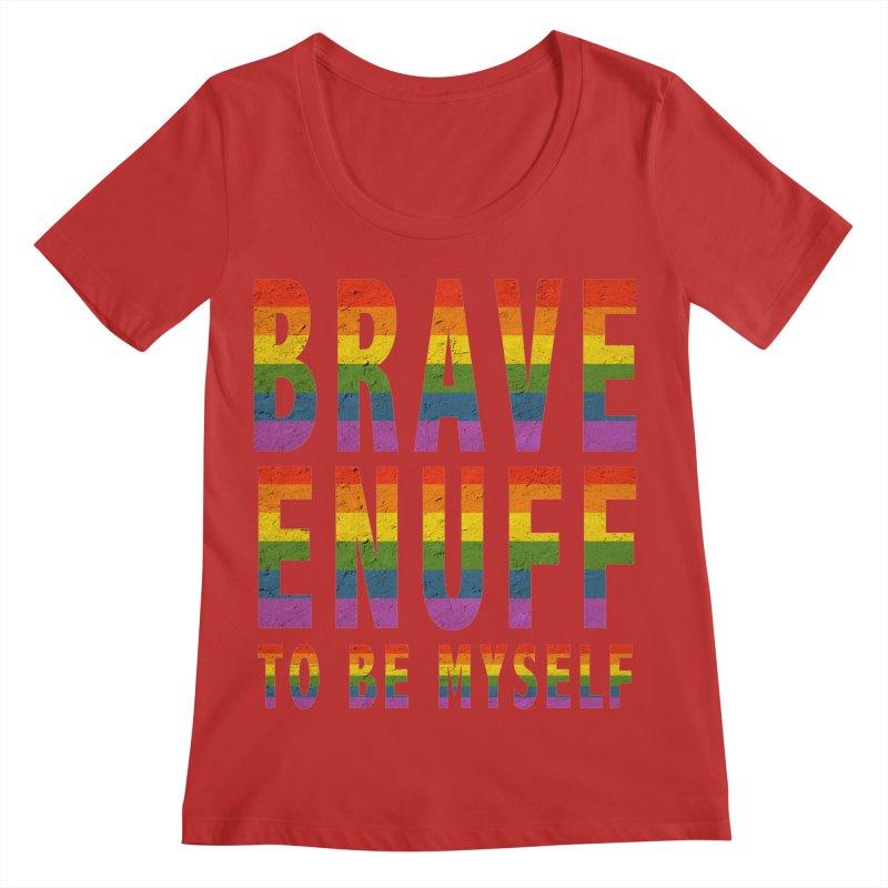 Brave Enuff Rainbow Women's Regular Scoop Neck by Terry Bradford Store