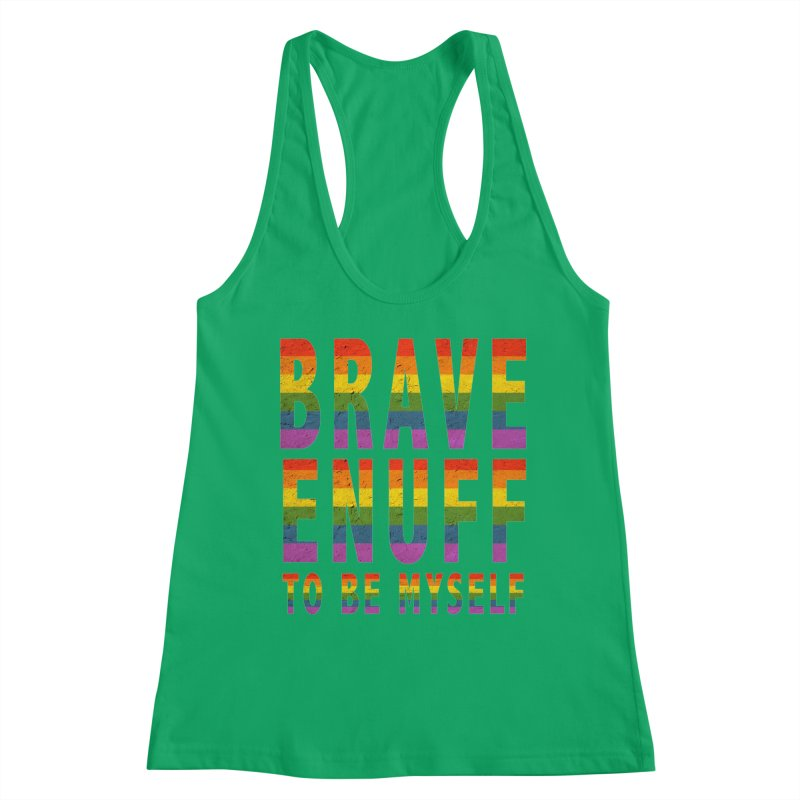 Brave Enuff Rainbow Women's Tank by Terry Bradford Store