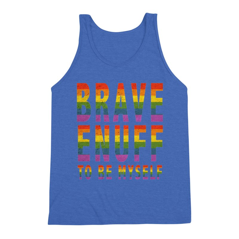 Brave Enuff Rainbow Men's Triblend Tank by Terry Bradford Store