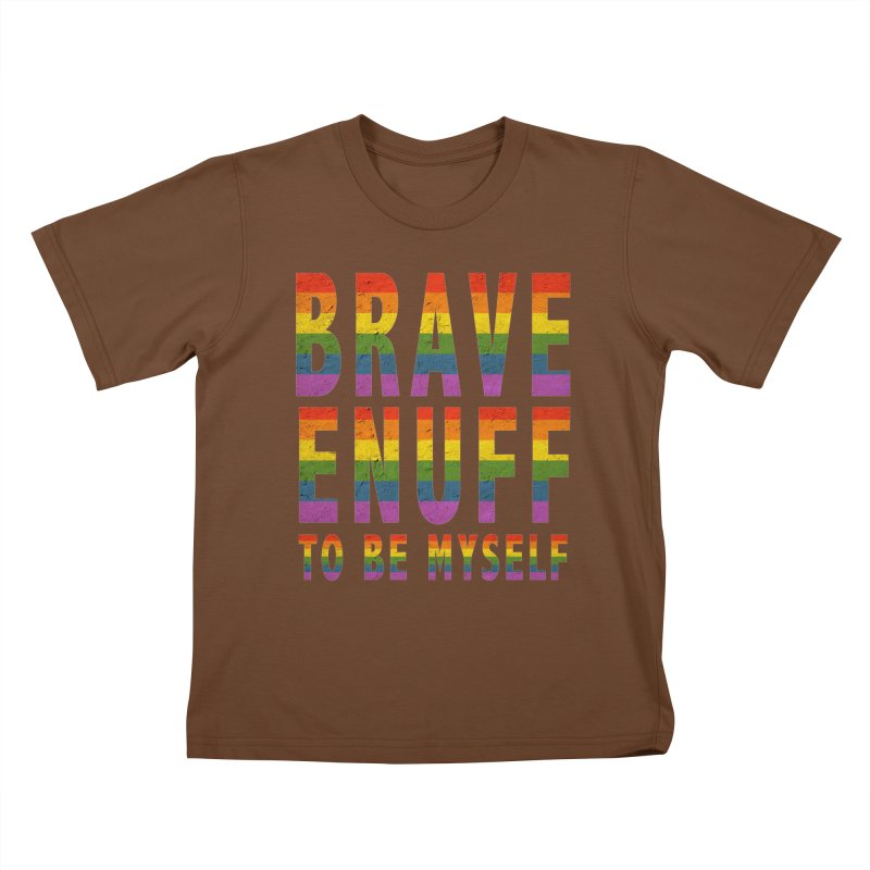 Brave Enuff Rainbow Kids T-Shirt by Terry Bradford Store