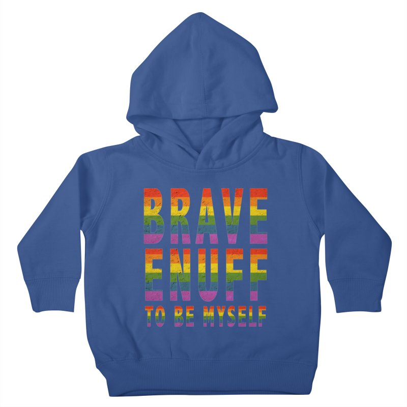 Brave Enuff Rainbow Kids Toddler Pullover Hoody by Terry Bradford Store