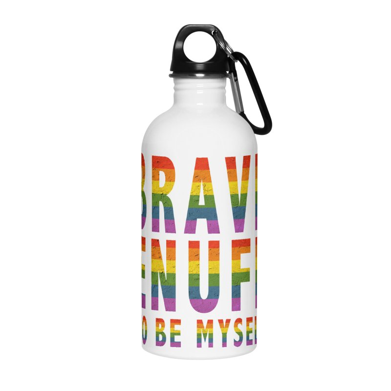 Brave Enuff Rainbow Accessories Water Bottle by Terry Bradford Store