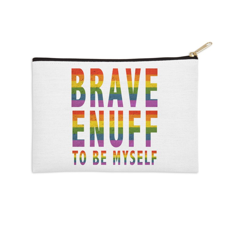 Brave Enuff Rainbow Accessories Zip Pouch by Terry Bradford Store
