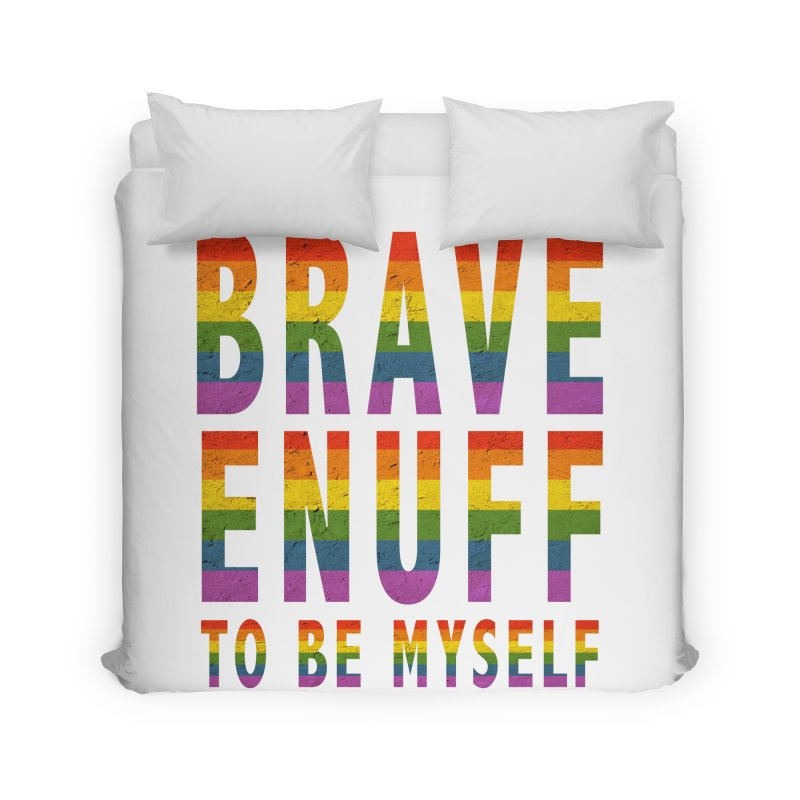Brave Enuff Rainbow Home Duvet by Terry Bradford Store