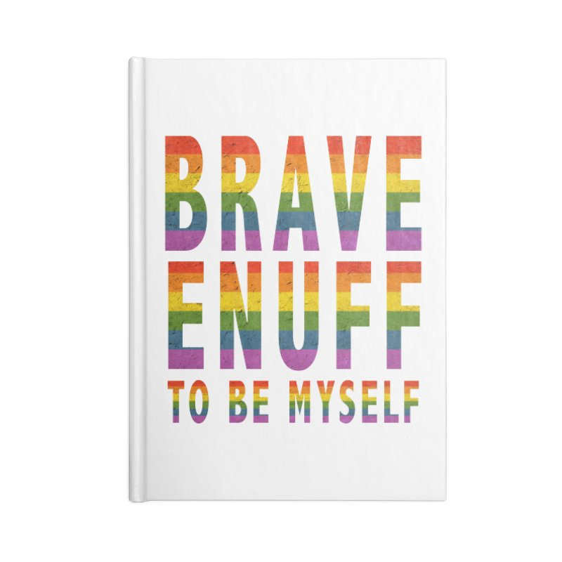 Brave Enuff Rainbow Accessories Blank Journal Notebook by Terry Bradford Store