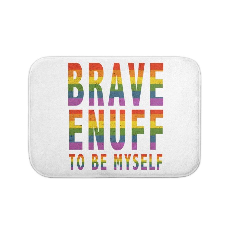 Brave Enuff Rainbow Home Bath Mat by Terry Bradford Store