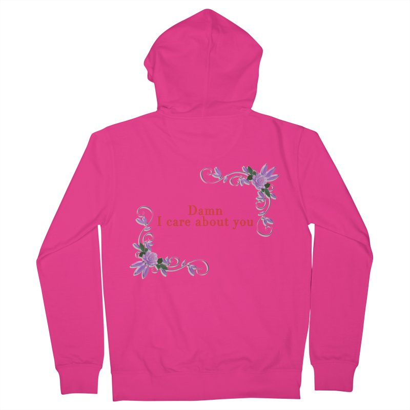 Damn I care about you Men's French Terry Zip-Up Hoody by Terry Bradford Store