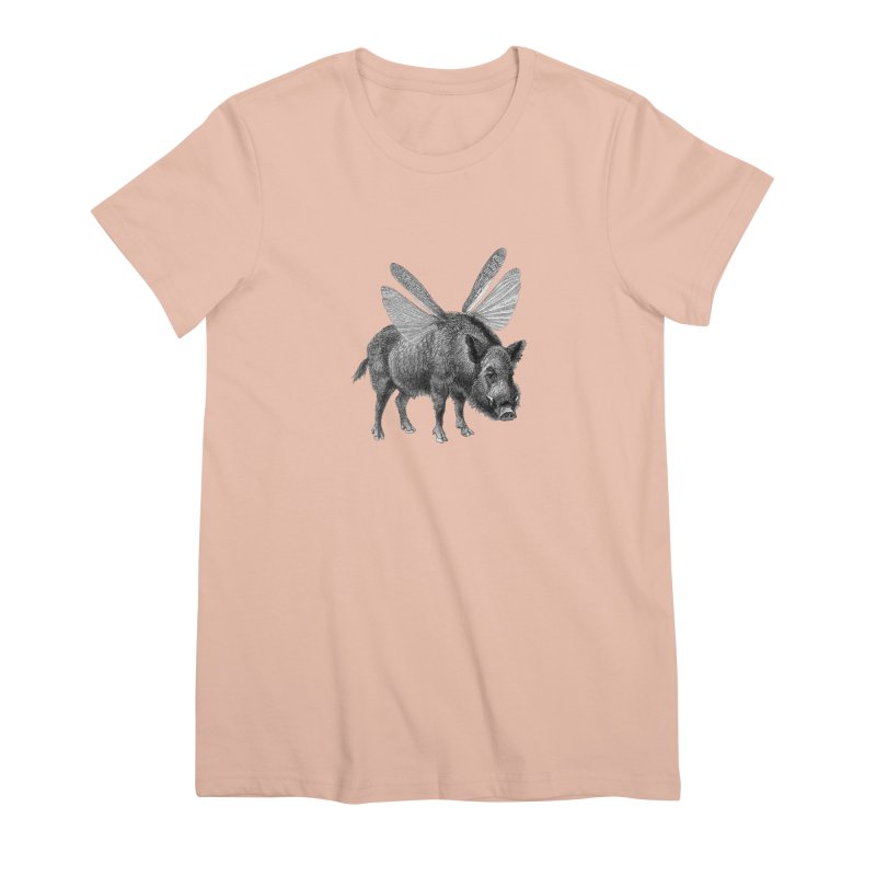 When Pigs Fly Women's Premium T-Shirt by TeeGoo's Shop