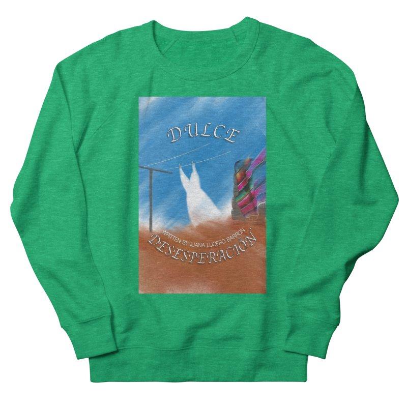 Dulce Desesperación Women's Sweatshirt by That5280Lady's Shop