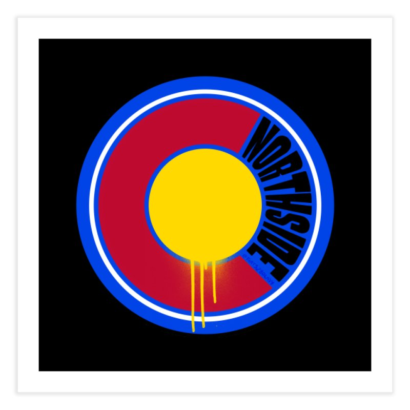 That Northside Colorado Drip Home Fine Art Print by That5280Lady's Shop