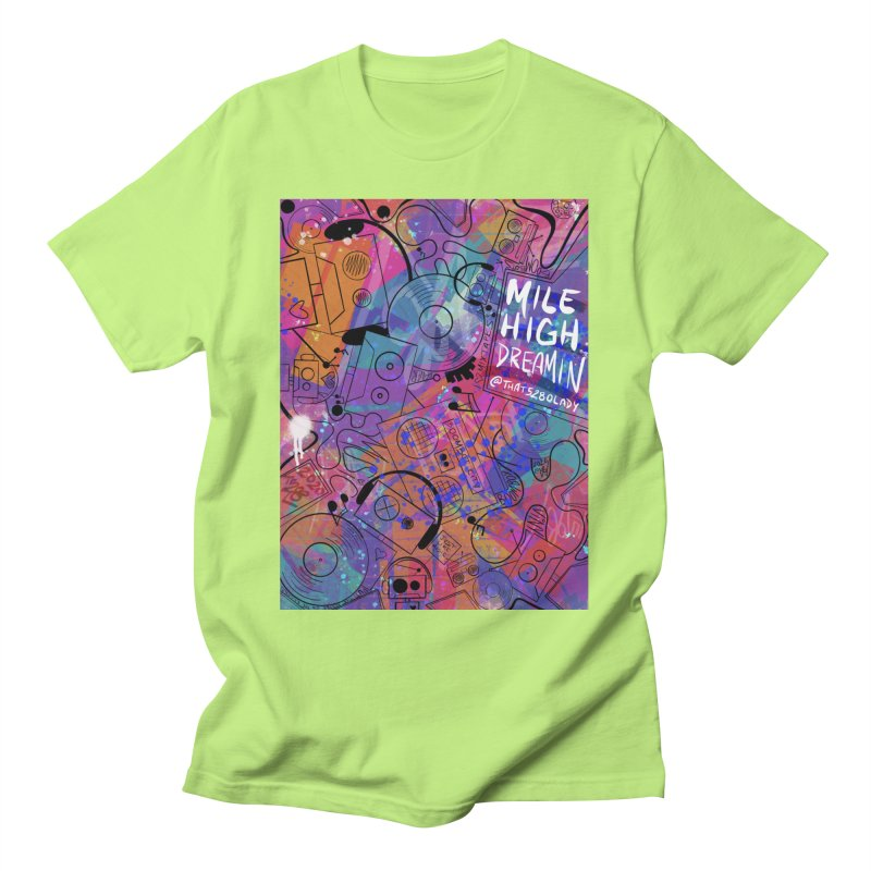 Mile High Dreamin Men's T-Shirt by That5280Lady's Shop