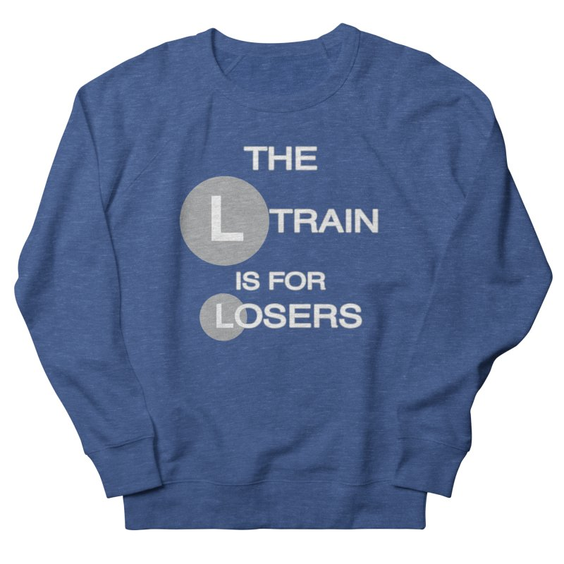 L Train Men's Sweatshirt by Shirts That Never Happened