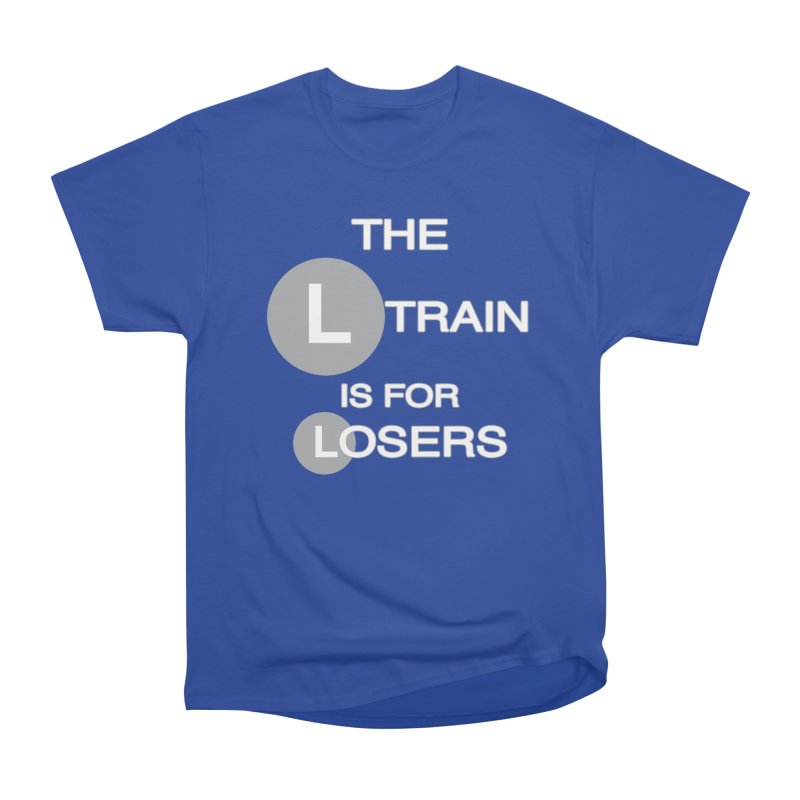 L Train Women's Heavyweight Unisex T-Shirt by Shirts That Never Happened