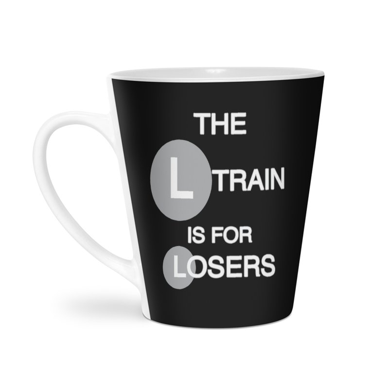 L Train Accessories Latte Mug by Shirts That Never Happened