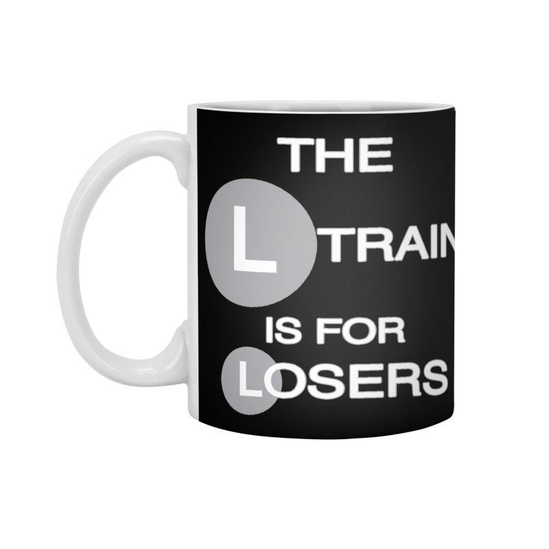 L Train Accessories Standard Mug by Shirts That Never Happened