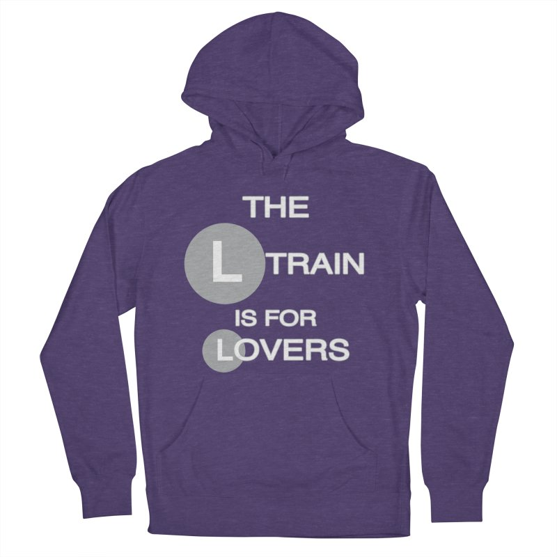 The L Train is for Lovers Men's Pullover Hoody by Shirts That Never Happened