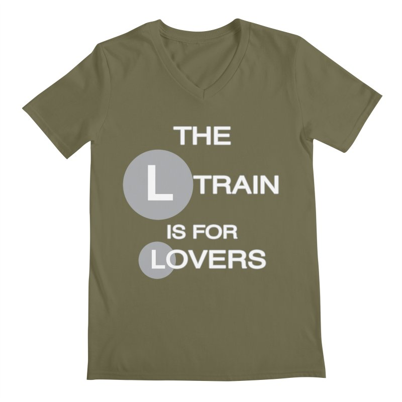 The L Train is for Lovers Men's Regular V-Neck by Shirts That Never Happened