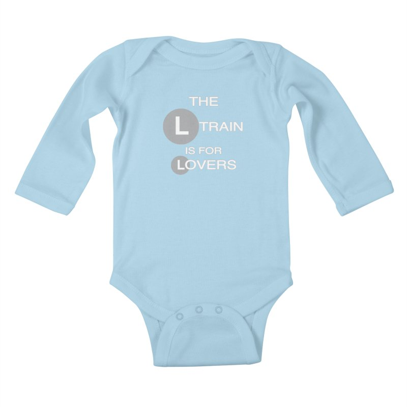 The L Train is for Lovers Kids Baby Longsleeve Bodysuit by Shirts That Never Happened