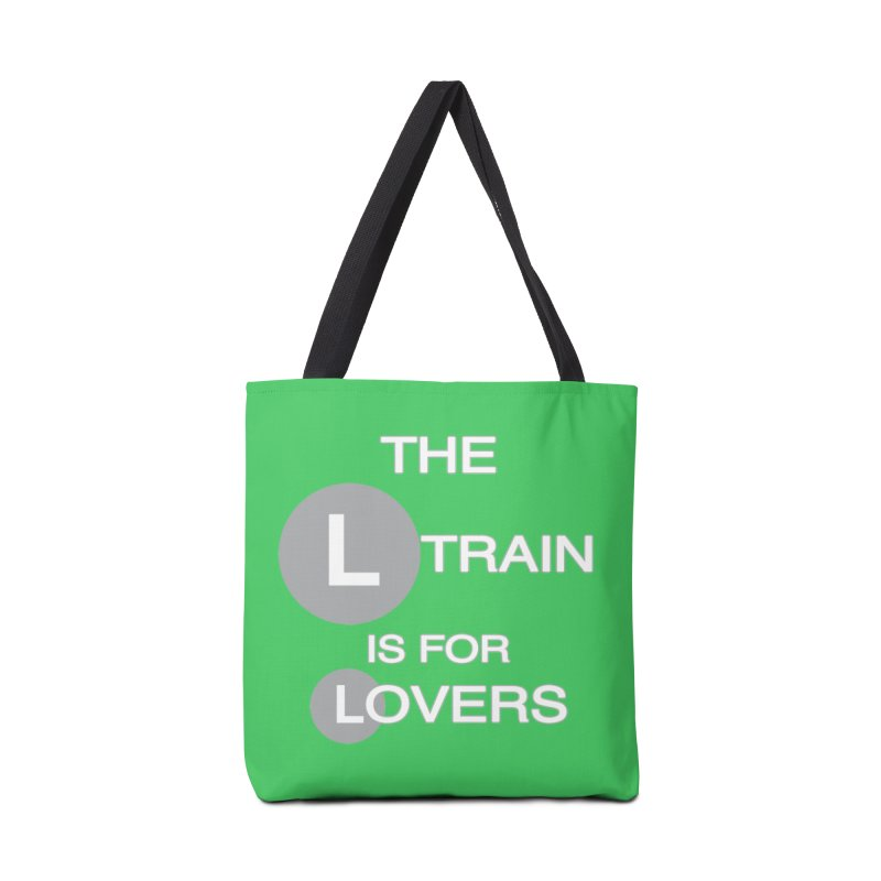 The L Train is for Lovers Accessories Bag by Shirts That Never Happened