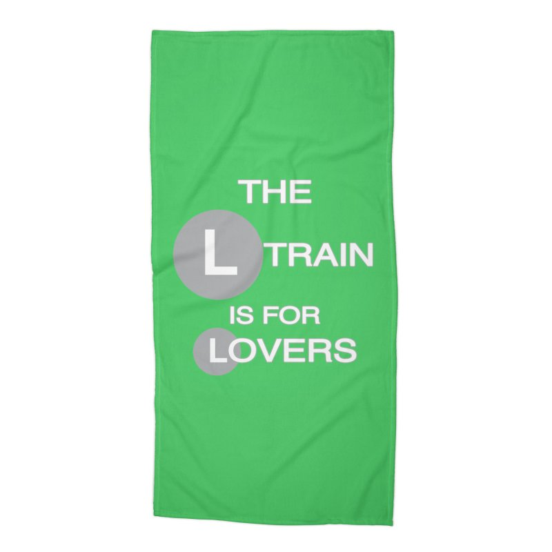 The L Train is for Lovers Accessories Beach Towel by Shirts That Never Happened